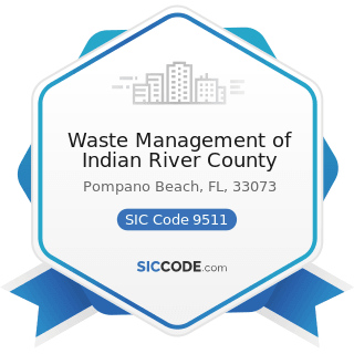 Waste Management of Indian River County - SIC Code 9511 - Air and Water Resource and Solid Waste...