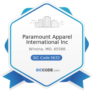 Paramount Apparel International Inc - SIC Code 5632 - Women's Accessory and Specialty Stores