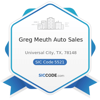 Greg Meuth Auto Sales - SIC Code 5521 - Motor Vehicle Dealers (Used Only)
