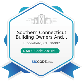Southern Connecticut Building Owners And Managers Assoc - NAICS Code 238160 - Roofing Contractors