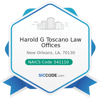 Harold G Toscano Law Offices - NAICS Code 541110 - Offices of Lawyers