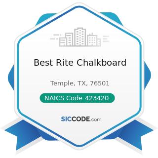 Best Rite Chalkboard - NAICS Code 423420 - Office Equipment Merchant Wholesalers