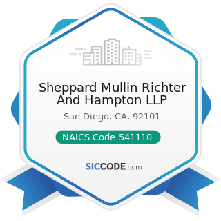 Sheppard Mullin Richter And Hampton LLP - NAICS Code 541110 - Offices of Lawyers