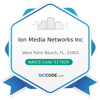 Ion Media Networks Inc - NAICS Code 517919 - All Other Telecommunications