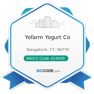 Yofarm Yogurt Co - NAICS Code 424430 - Dairy Product (except Dried or Canned) Merchant...