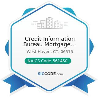 Credit Information Bureau Mortgage Services - NAICS Code 561450 - Credit Bureaus