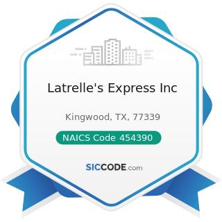 Latrelle's Express Inc - NAICS Code 454390 - Other Direct Selling Establishments