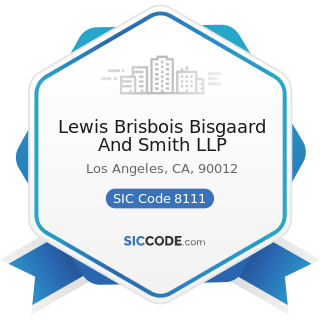 Lewis Brisbois Bisgaard And Smith LLP - SIC Code 8111 - Legal Services