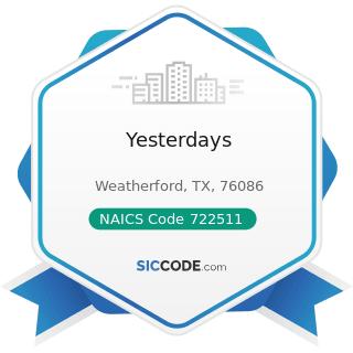 Yesterdays - NAICS Code 722511 - Full-Service Restaurants