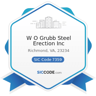 W O Grubb Steel Erection Inc - SIC Code 7359 - Equipment Rental and Leasing, Not Elsewhere...
