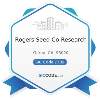 Rogers Seed Co Research - SIC Code 7389 - Business Services, Not Elsewhere Classified