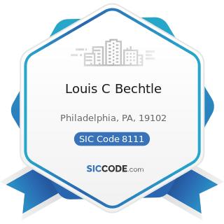 Louis C Bechtle - SIC Code 8111 - Legal Services