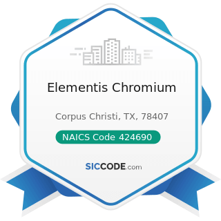Elementis Chromium - NAICS Code 424690 - Other Chemical and Allied Products Merchant Wholesalers