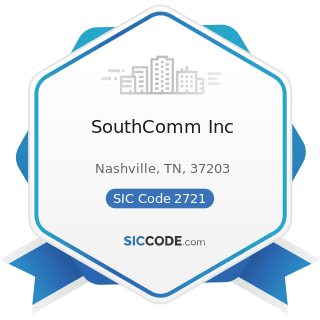 SouthComm Inc - SIC Code 2721 - Periodicals: Publishing, or Publishing and Printing