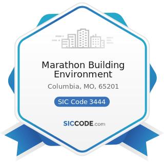 Marathon Building Environment - SIC Code 3444 - Sheet Metal Work