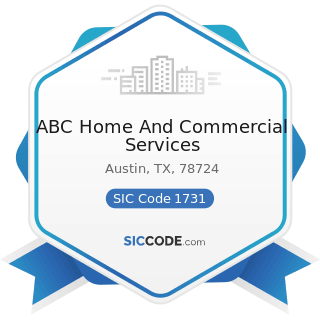 ABC Home And Commercial Services - SIC Code 1731 - Electrical Work