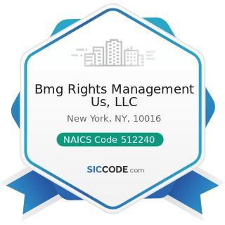 Bmg Rights Management Us, LLC - NAICS Code 512240 - Sound Recording Studios