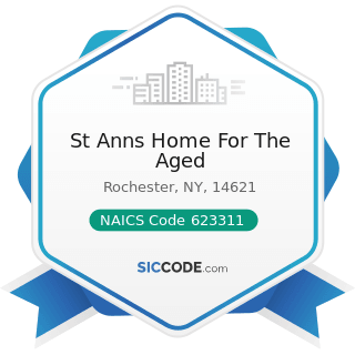 St Anns Home For The Aged - NAICS Code 623311 - Continuing Care Retirement Communities