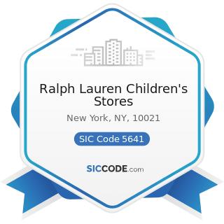 Ralph Lauren Children's Stores - SIC Code 5641 - Children's and Infants' Wear Stores