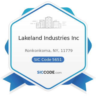 Lakeland Industries Inc - SIC Code 5651 - Family Clothing Stores