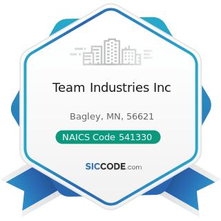 Team Industries Inc - NAICS Code 541330 - Engineering Services