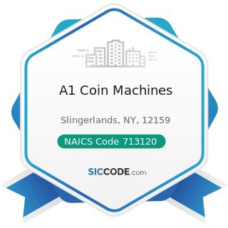 A1 Coin Machines - NAICS Code 713120 - Amusement Arcades