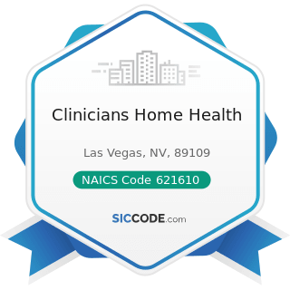 Clinicians Home Health - NAICS Code 621610 - Home Health Care Services