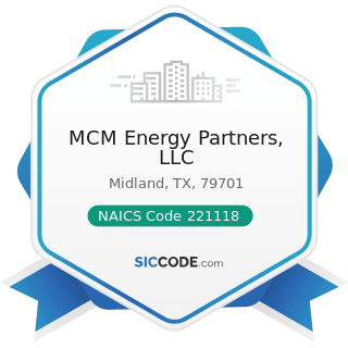 MCM Energy Partners, LLC - NAICS Code 221118 - Other Electric Power Generation