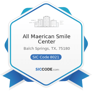 All Maerican Smile Center - SIC Code 8021 - Offices and Clinics of Dentists