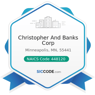 Christopher And Banks Corp - NAICS Code 448120 - Women's Clothing Stores