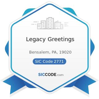 Legacy Greetings - SIC Code 2771 - Greeting Card