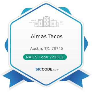 Almas Tacos - NAICS Code 722511 - Full-Service Restaurants