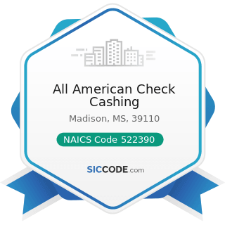 All American Check Cashing - NAICS Code 522390 - Other Activities Related to Credit...