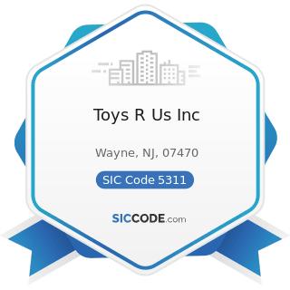 Toys R Us Inc - SIC Code 5311 - Department Stores