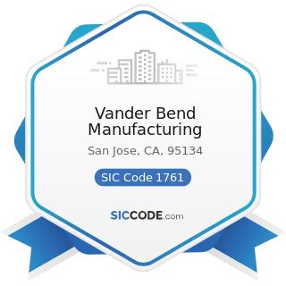 Vander Bend Manufacturing - SIC Code 1761 - Roofing, Siding, and Sheet Metal Work