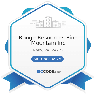 Range Resources Pine Mountain Inc - SIC Code 4925 - Mixed, Manufactured, or Liquefied Petroleum...
