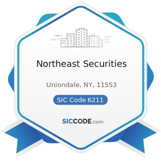 Northeast Securities - SIC Code 6211 - Security Brokers, Dealers, and Flotation Companies