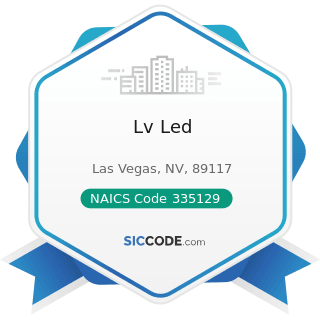Lv Led - NAICS Code 335129 - Other Lighting Equipment Manufacturing