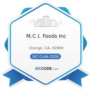 M.C.I. Foods Inc - SIC Code 2038 - Frozen Specialties, Not Elsewhere Classified