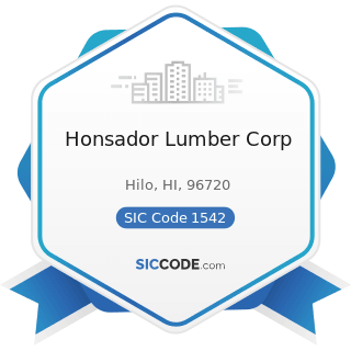 Honsador Lumber Corp - SIC Code 1542 - General Contractors-Nonresidential Buildings, other than...