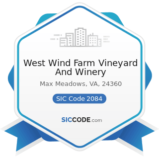 West Wind Farm Vineyard And Winery - SIC Code 2084 - Wines, Brandy, and Brandy Spirits