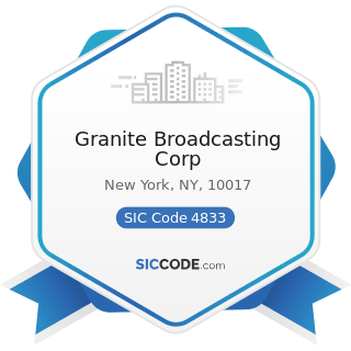 Granite Broadcasting Corp - SIC Code 4833 - Television Broadcasting Stations