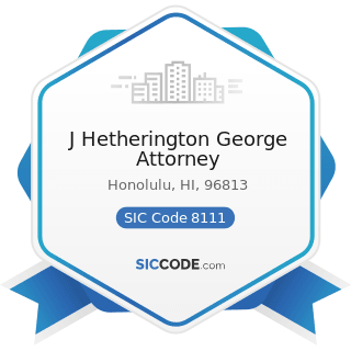 J Hetherington George Attorney - SIC Code 8111 - Legal Services