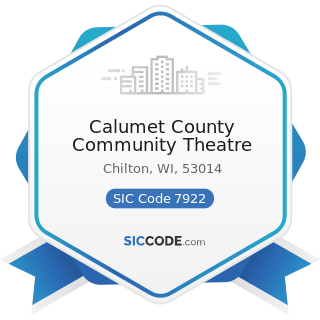 Calumet County Community Theatre - SIC Code 7922 - Theatrical Producers (except Motion Picture)...