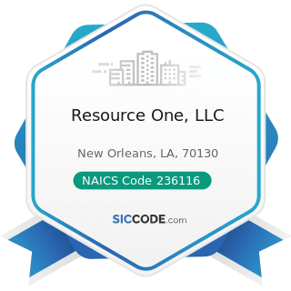 Resource One, LLC - NAICS Code 236116 - New Multifamily Housing Construction (except For-Sale...
