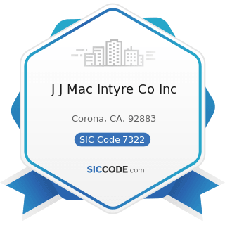 J J Mac Intyre Co Inc - SIC Code 7322 - Adjustment and Collection Services