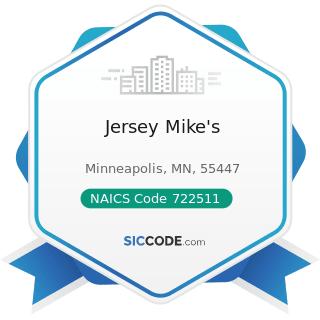 Jersey Mike's - NAICS Code 722511 - Full-Service Restaurants