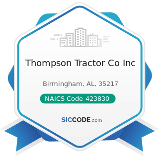 Thompson Tractor Co Inc - NAICS Code 423830 - Industrial Machinery and Equipment Merchant...