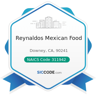 Reynaldos Mexican Food - NAICS Code 311942 - Spice and Extract Manufacturing