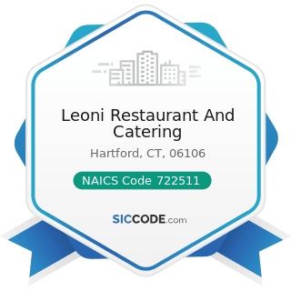 Leoni Restaurant And Catering - NAICS Code 722511 - Full-Service Restaurants